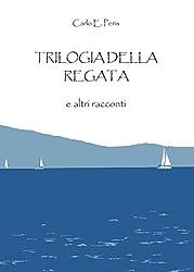 Trilogia della regata e altri racconti