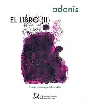 El libro (II) (poesía del oriente y del mediterráneo)
