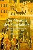 Der Mensch des Mittelalters -