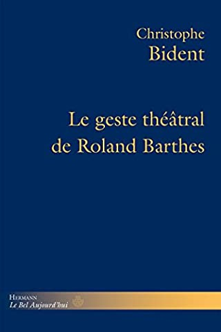 Le geste théâtral de Roland Barthes