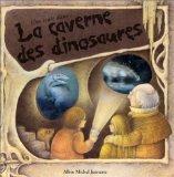 Une nuit dans la caverne des dinosaures
