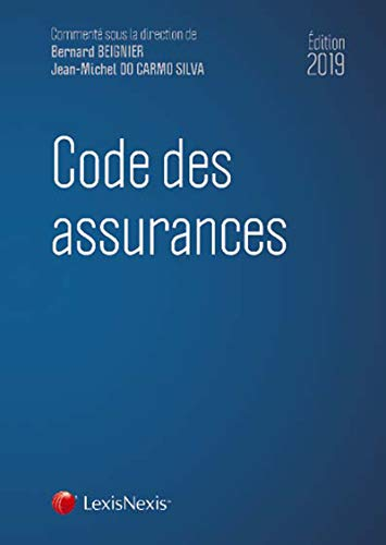 Code des assurances 2019 par  Jean-Michel Do Carmo Silva, Bernard Beignier