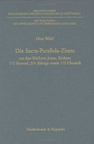 Die Sacra-parallela-zitate Aus Den Buchern Josua, Richter, 1/2 Samuel, 3/4 Konige Sowie 1/2 Chronik