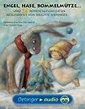 Engel, Hase, Bommelmütze. und 24 Adventsgeschichten (2 MC): Szenische Lesung
