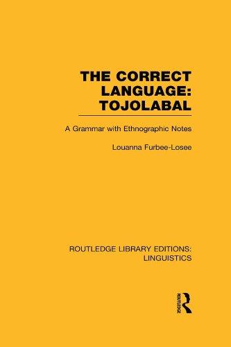 The Correct Language, Tojolabal (RLE Linguistics F: World Linguistics) (Routledge Library Editions: Linguistics)