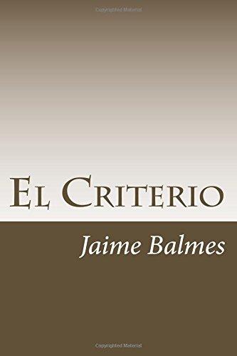 El Criterio por Jaime Balmes