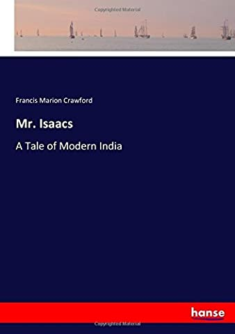 Mr. Isaacs: A Tale of Modern India