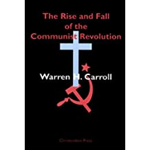The Rise and Fall of the Communist Revolution