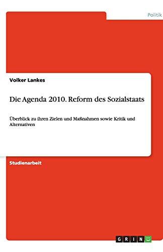 orm des Sozialstaats: Überblick zu ihren Zielen und Maßnahmen sowie Kritik und Alternativen ()