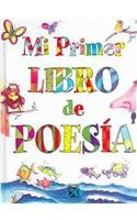 Mi Primer Libro de Poes?a: My First Poetry Book