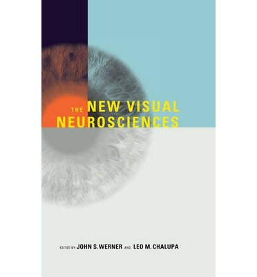 By John S Werner ; Leo M Chalupa ; Marie E Burns ; Joy J Geng ; Mark S Goldman ; James Handa ( Author ) [ New Visual Neurosciences By Oct-2013 Hardcover