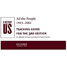 A History of US: Book 10: All The People 1945-2001 Teaching Guide by Joy Hakim (2002-11-07)