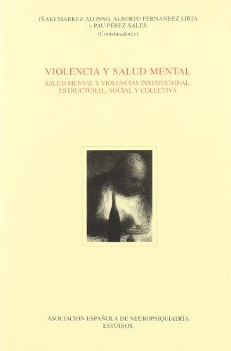 Violencia y salud mental por Iñaki Markez Alonso