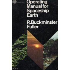 Operating Manual for Spaceship Earth by R. Buckminster Fuller (1969-06-23)