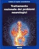 eBook Gratis da Scaricare Trattamento Razionale dei Problemi Neurologici (PDF,EPUB,MOBI) Online Italiano