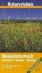 Naturerlebnis Niederösterreich: Landschaft - Botanik - Geologie