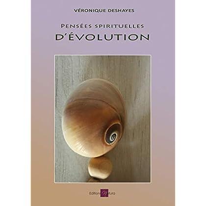 Pensées spirituelles d'évolution: Œuvre de spiritualité