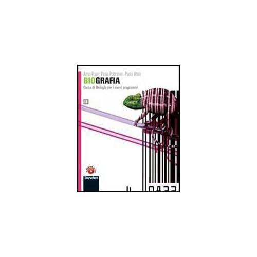 Biografia. Corso Di Biologia Per I Nuovi Programmi. Vol. 1B. Per Le Scuole Superiori. Con Espansione Online