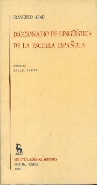 Dicc. linguistica de la escuela española: 100