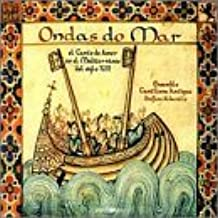 Love Songs From Mediterranean in Xiiith Century by Ondas Do Mar