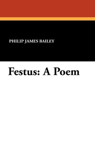 Festus: A Poem