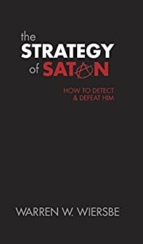 The Strategy of Satan by [Wiersbe, Warren]