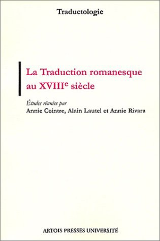 La traduction romanesque au XVIIIème siècle