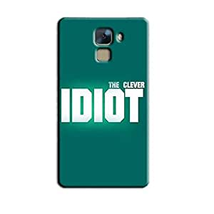 IDIOT BACK COVER FOR HONOR 7