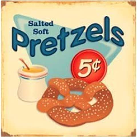 Salted Soft Pretzels 5 Cents Distressed Retro Vintage Tin Sign by Poster Revolution