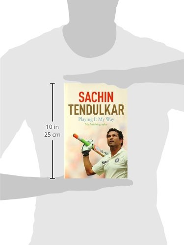 Sachin Tendulkar: Playing it My Way – My Autobiography