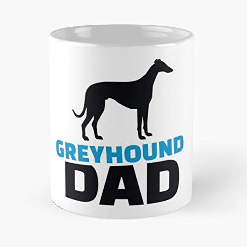 Greyhound Dad Father Animal Dog Pet Race Racing - Il miglior regalo di tazza da caffè in ceramica da 11 once