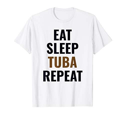 Eat Sleep Tuba Repeat Marschband Musiker Geschenk T-Shirt