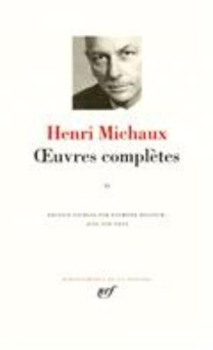 Michaux : Oeuvres complètes, tome 2