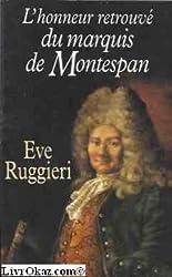 L'honneur retrouvé du marquis de Montespan