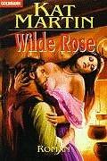 Wilde Rose (Goldmann Allgemeine Reihe)