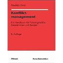 Konfliktmanagement. Ein Handbuch für Führungskräfte, Beraterinnen und Berater