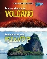 How Does a Volcano Become an Island? (How Does It Happen) by Linda Tagliaferro (14-Sep-2010) Paperback