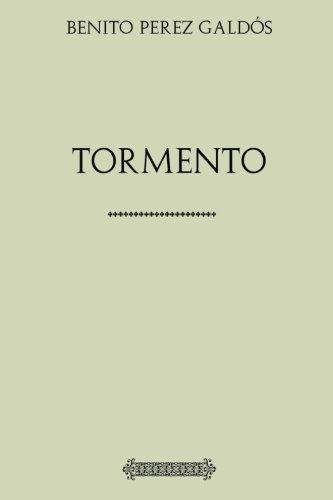 Colección Galdós: Tormento