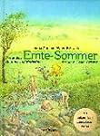 Ernte-Sommer: Das andere Sommer- und...
