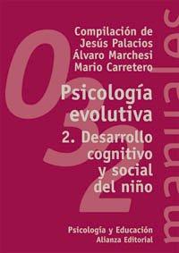 psicologa-evolutiva-2-desarrollo-cognitivo-y-social-del-nio-el-libro-universitario-manuales