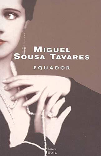 Equador par Miguel Sousa tavares