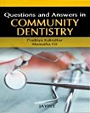 Questions And Answers In Community Dentistry