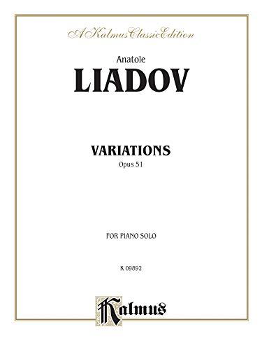 Variations Sur Un Theme Populaire Polonais, Op. 51 (Kalmus Edition) - Klavier Liadov