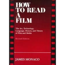 How to Read a Film: The Art, Technology, Language, History, and Theory of Film and Media by James Monaco (1981-06-11)