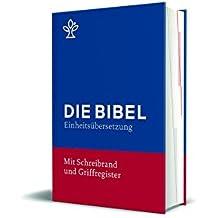 Bibel mit Schreibrand (Blauer Einband): Gesamtausgabe. Revidierte Einheitsübersetzung 2017