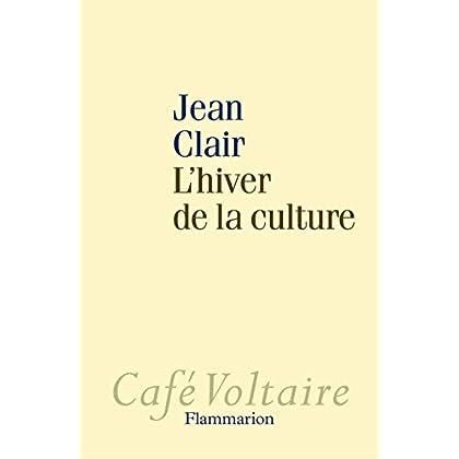 L'hiver de la culture (Café Voltaire)