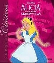 Alicia En El Pais de Las Maravillas - Cuentos Clasicos