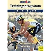 Ironman. Trainingsprogramm Triathlon.