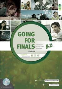 Going for Finals B2 für BHS - Übungsbuch Englisch zur RDP-Vorbereitung + Audio-CDs