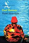 Hotel Honolulu par Theroux